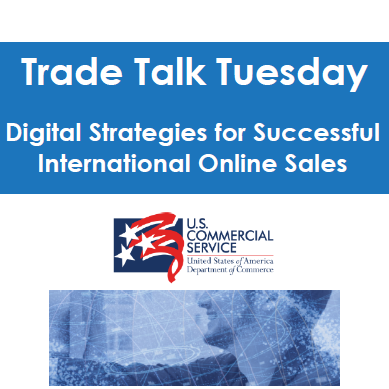 Digital Strategies for Successful International Online Sales - Trade Talk Tuesday